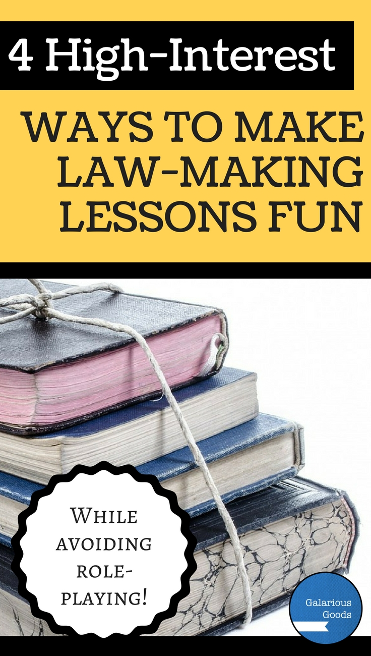 4 High Interest Ways to Make Law-Making Lessons Fun - by Galarious Goods
