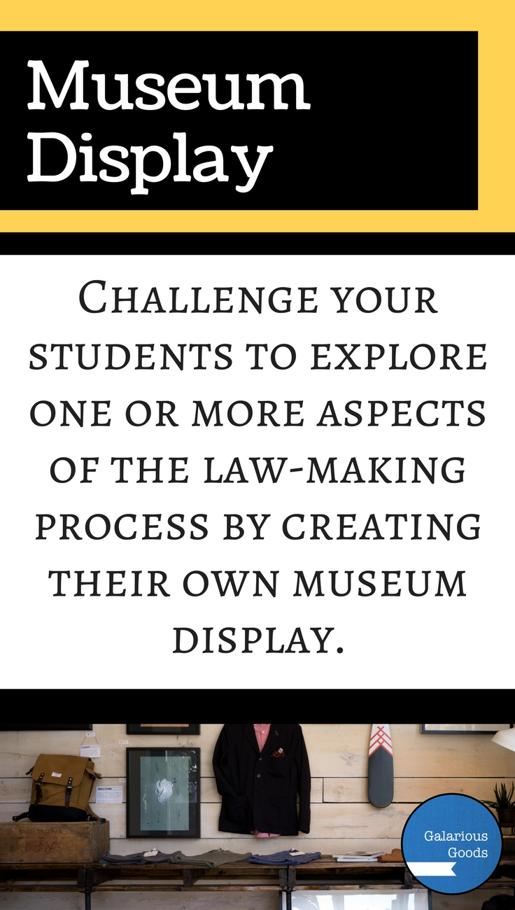 Museum Display - High Interest Ways to Make Law-Making Lessons Fun