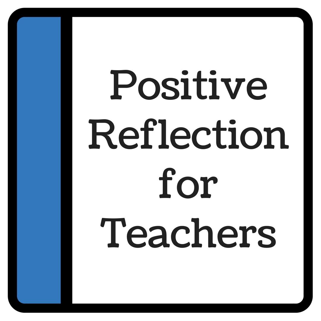 Positive reflection for teachers vid (1).jpg