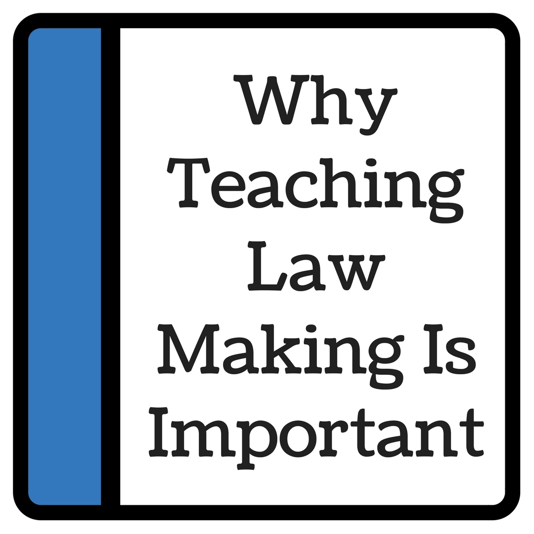 Why Teaching Law Making Is Important vid.jpg