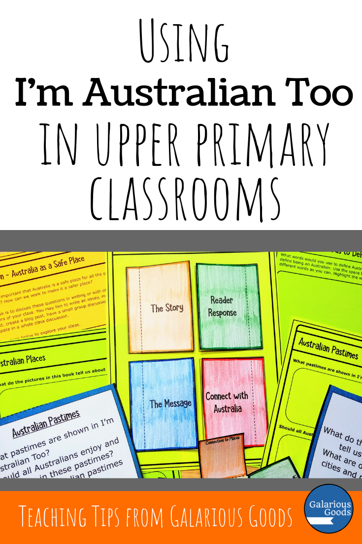 Using I'm Australian Too in UPPER PRimary classrooms - Teaching ideas and Teaching Activities for the mem fox book