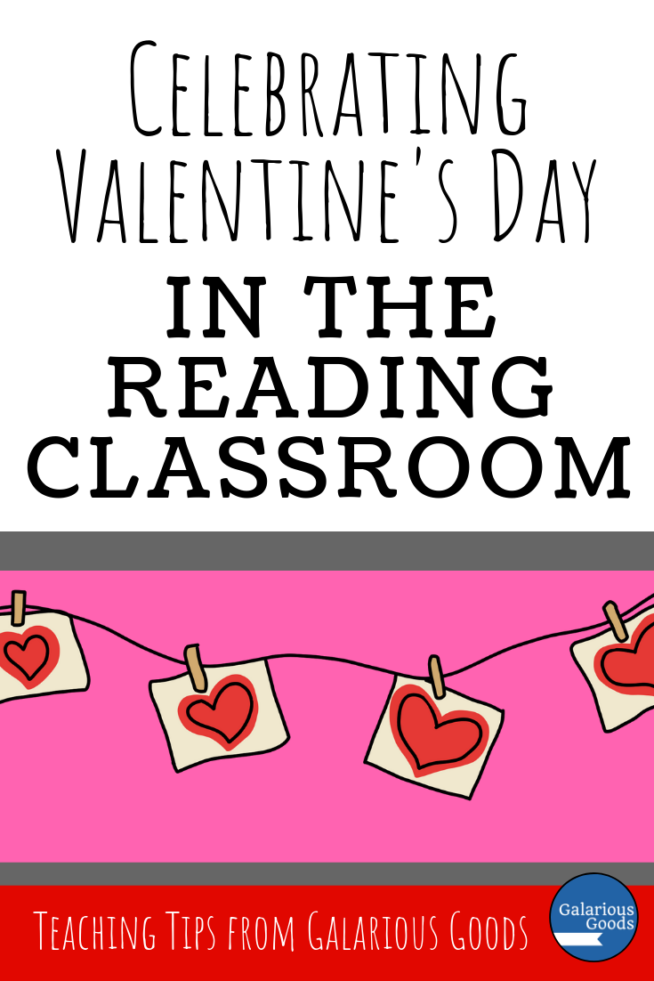 Celebrate Valentine's Day in the Reading Classroom with these Valentine's Day teaching ideas. With a free character valentine resource and more. A Galarious Goods blog post