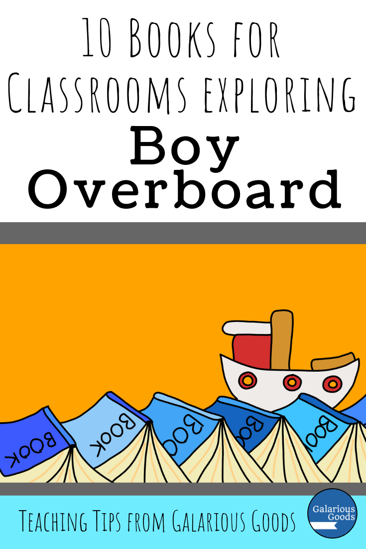 10 Books for Classrooms Exploring Boy Overboard. A curated list of books related to Boy Overboard and how teachers can use them in the classroom as teaching resources. Perfect for classes learning Boy Overboard by Morris Gleitzman. A Galarious Goods blog post.