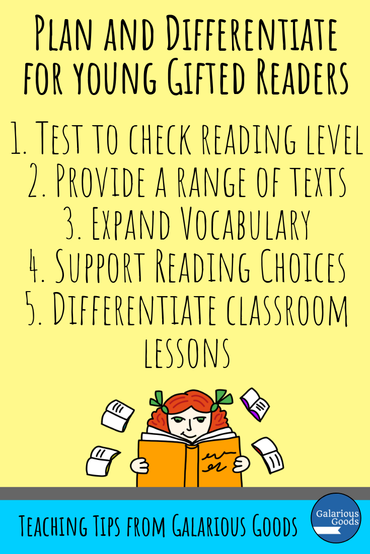 5 Ways to Plan and Differentiate for Young Gifted Readers Part Two. A look at vocabulary, reading choices and differentiating classroom activities for young gifted readers. A Galarious Goods Blog Post