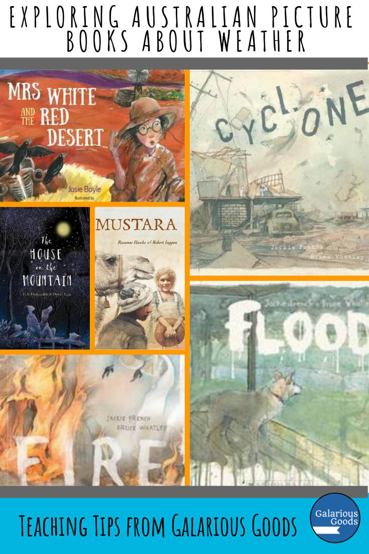 Exploring Australian Picture Books about Weather. A look at a range of Australian picture books which bring the diverse weather of Australia to life. Plus how these books can be used by students and teachers in the classroom. A Galarious Goods blog post