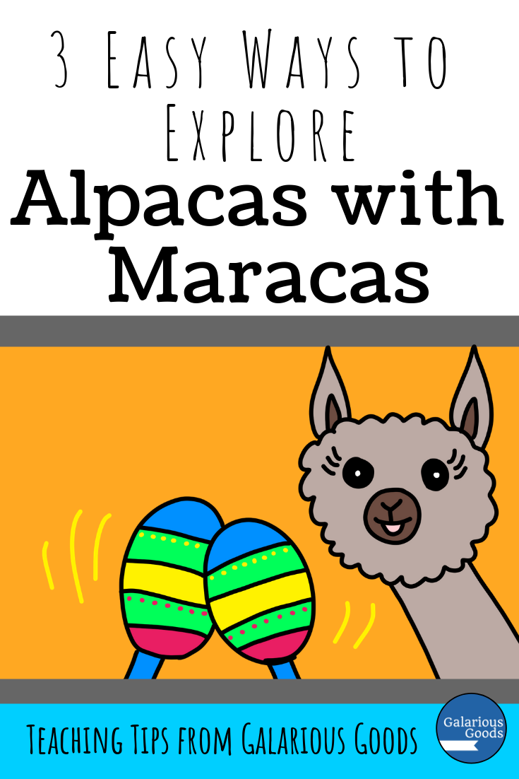 3 Easy Ways to Explore Alpacas with Maracas. Easy Ways for teachers to take a closer look at Alpacas with Maracas by Matt Cosgrove. Perfect for school story telling, this blog post includes a free resource as it looks at story telling, vocabulary, movement and character lessons. A Galarious Goods blog post