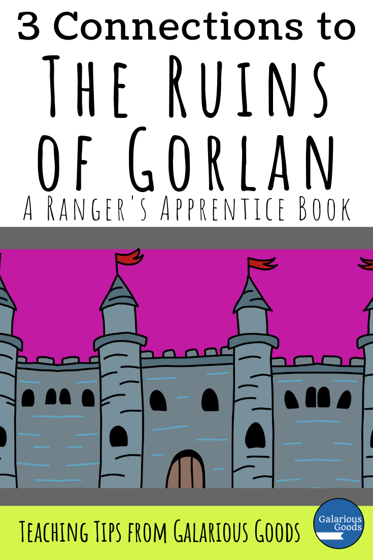 3 Connections to the Ruins of Gorlan. A look at different topics you can explore in relation to the first Ranger's Apprentice book by John Flanagan. A Galarious Goods blog post