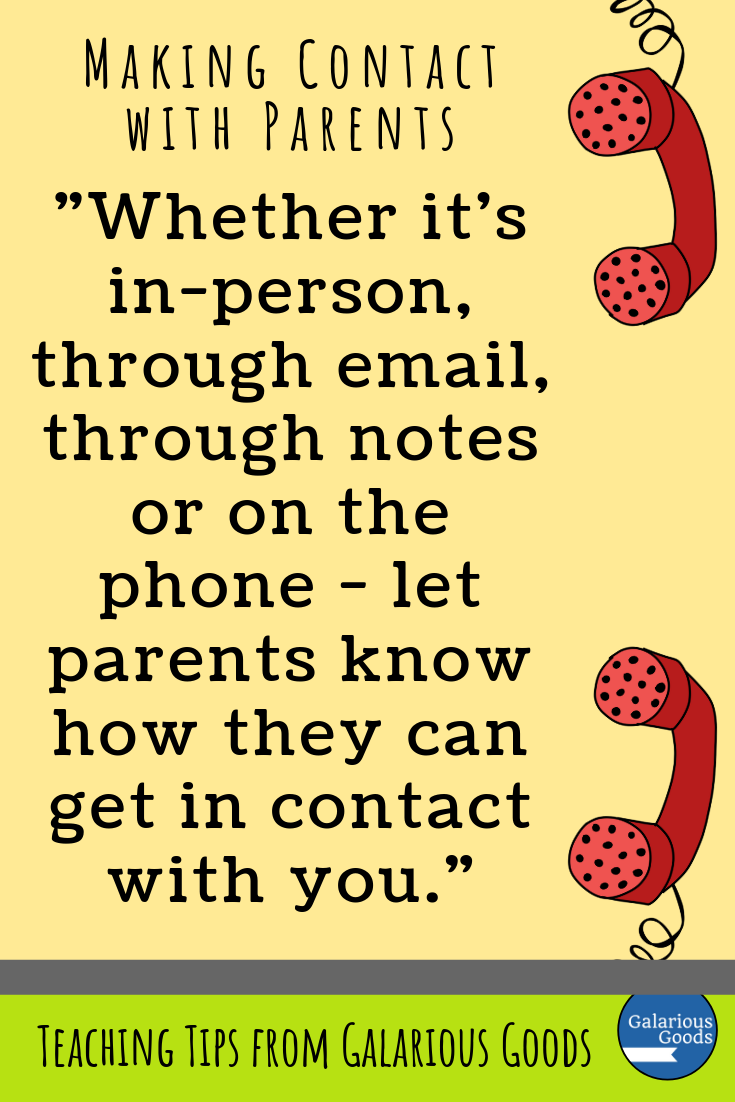 Making contact with parents. A variety of ways you can make positive and informative contact with parents - ensuring a great teacher/parent relationship. A Galarious Goods blog post.