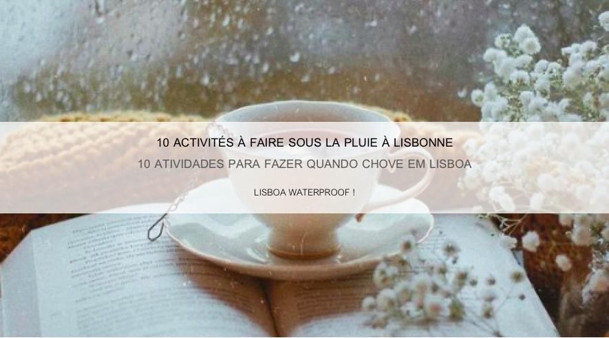 SWEET-LISBOA-ACTIVITES-PLUIE.png