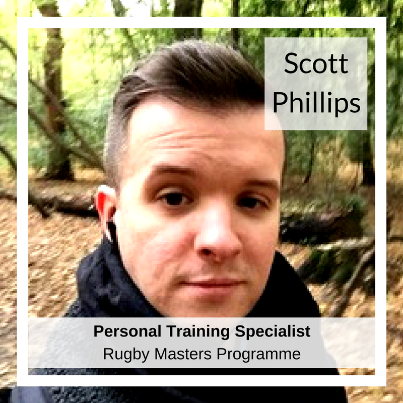 Scott Phillips   Scott has been in the industry for 10 years, as a trainer, fitness coach, mentor and now Fitness Manager in Richmond, London. Thousands of hours of Personal Training and coaching delivery has allowed Scott to fine tune his service delivery with his inimitable passion to help people change their lives. He specialises in rehabilitation (and pre-habilitation) which he has successfully grown into a thriving business alongside both Osteopaths and Physiotherapists. More recently, his curiosity for nutrition has led him to push his learning further with a Level 5 Diploma in Nutritional Therapy.
