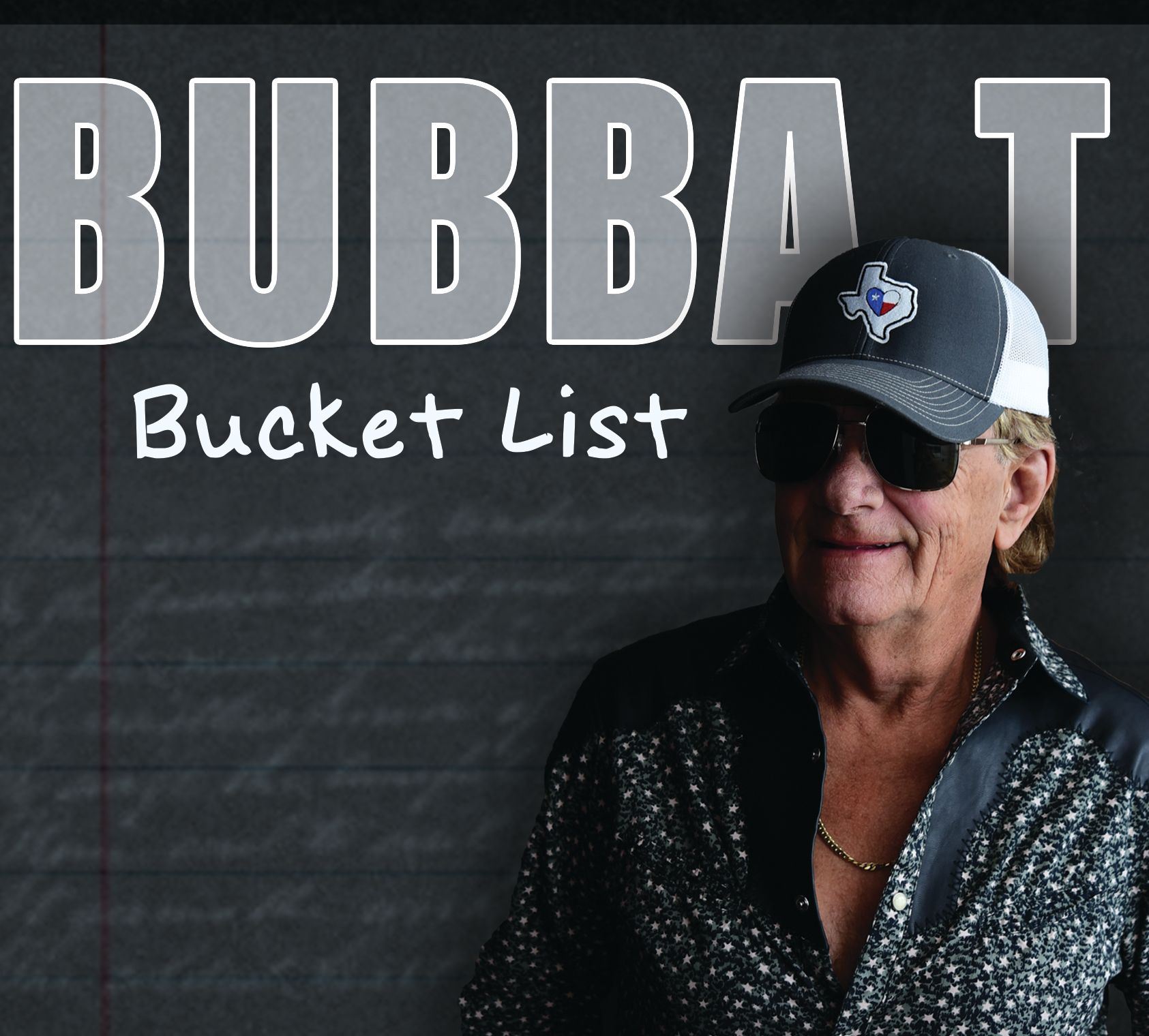 Get the Bucket List CD in the Bubba T Store! -