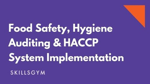 Food Safety, Hygiene Auditing & HACCP System Implementation.jpg