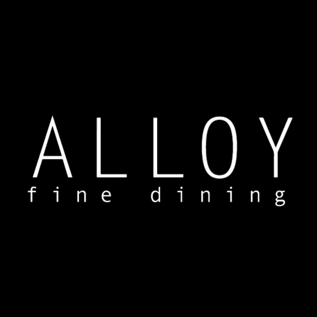 ALLOY FINE DINING   __________   Details coming soon!