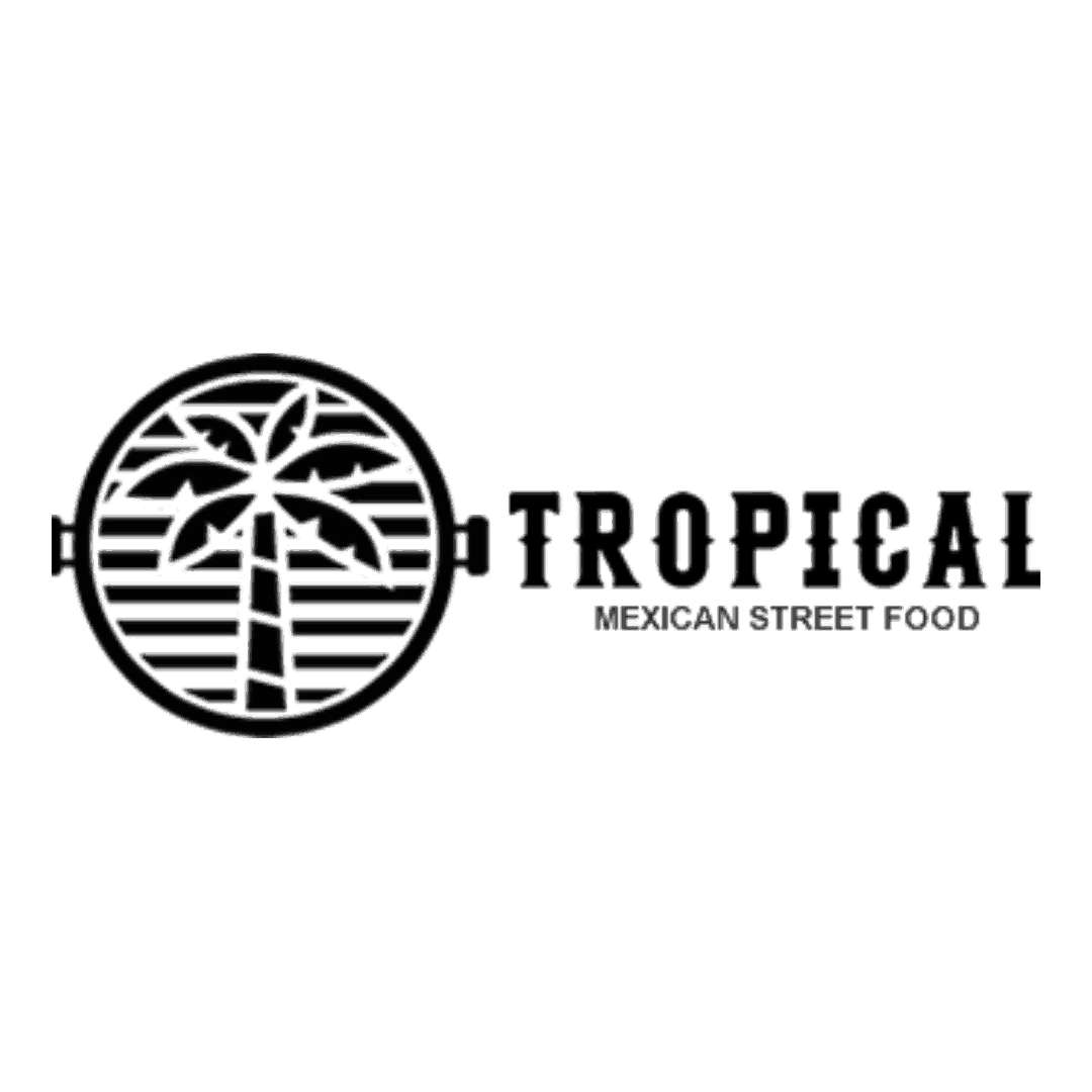 TROPICAL MEXICAN STREET FOOD   __________   Details coming soon!