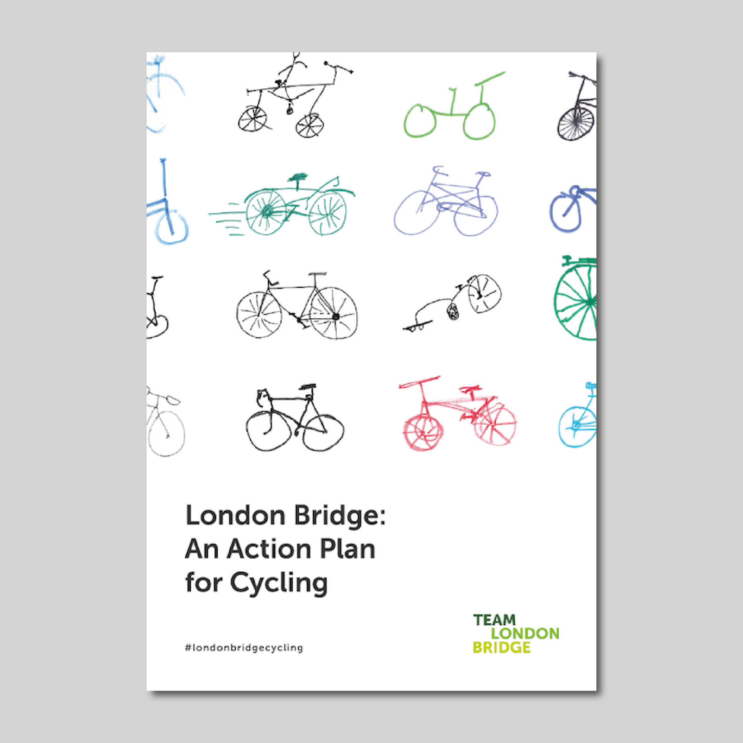 London Bridge Cycling Strategy — Team London Bridge