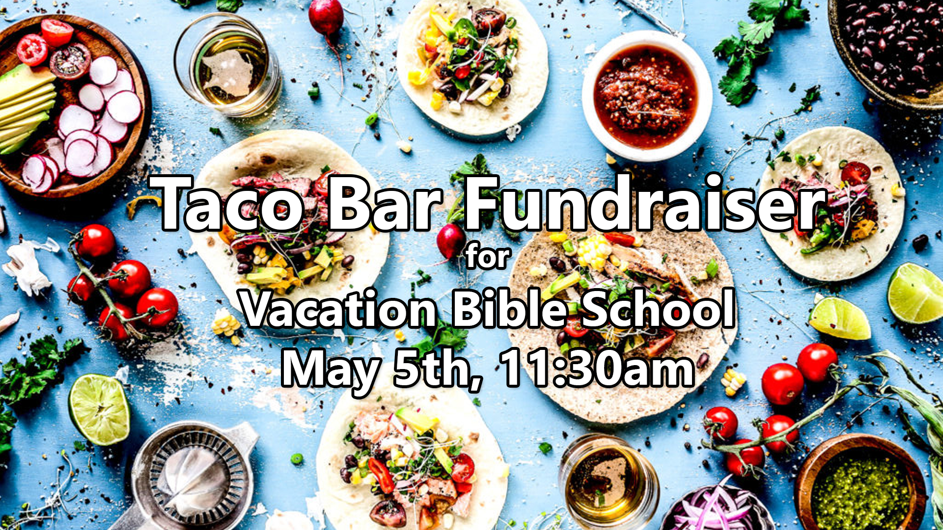 Taco Bar fundraiser 1.jpg