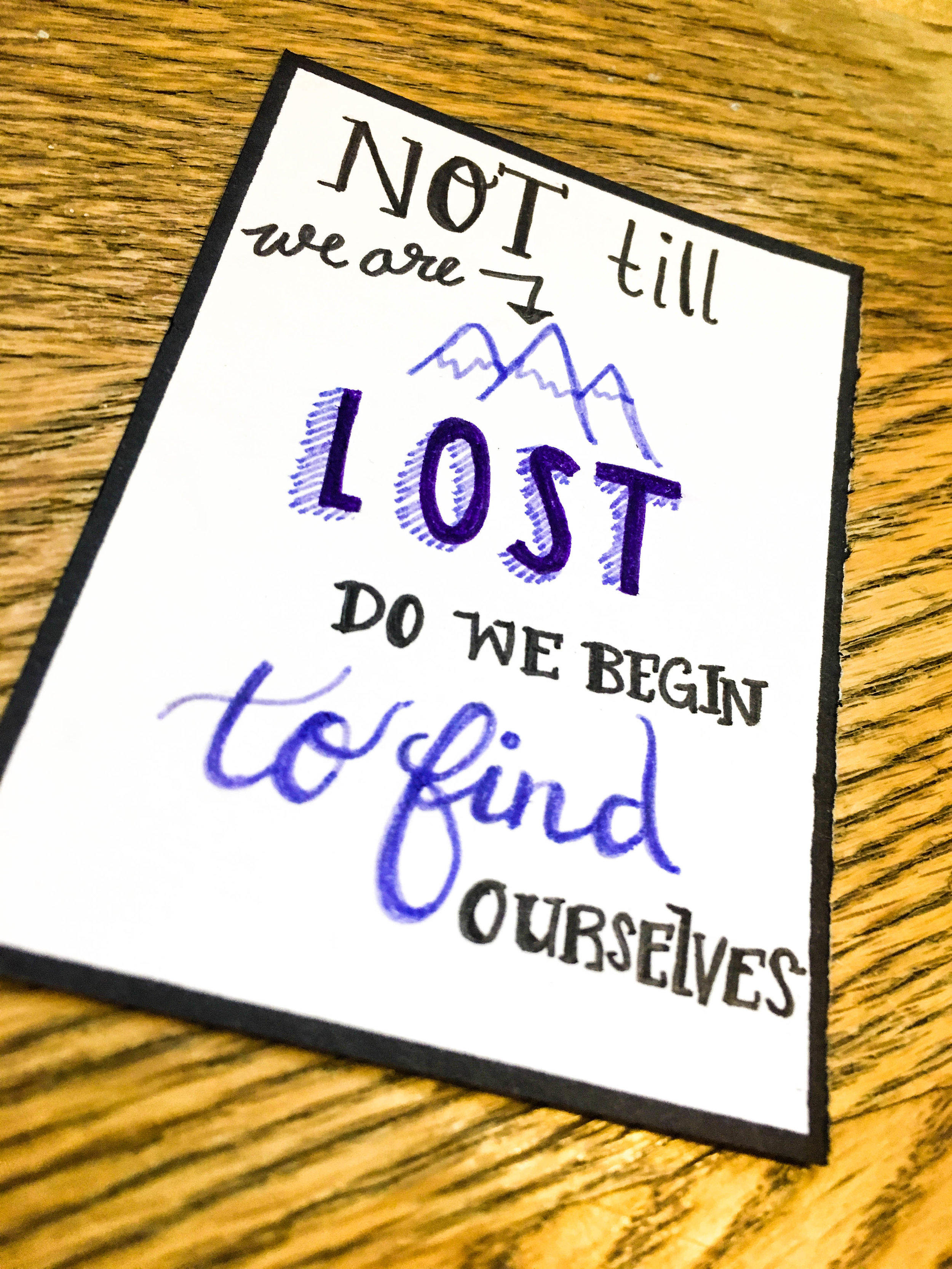 "April 6 - ""Not till we are lost do we begin to find ourselves"""