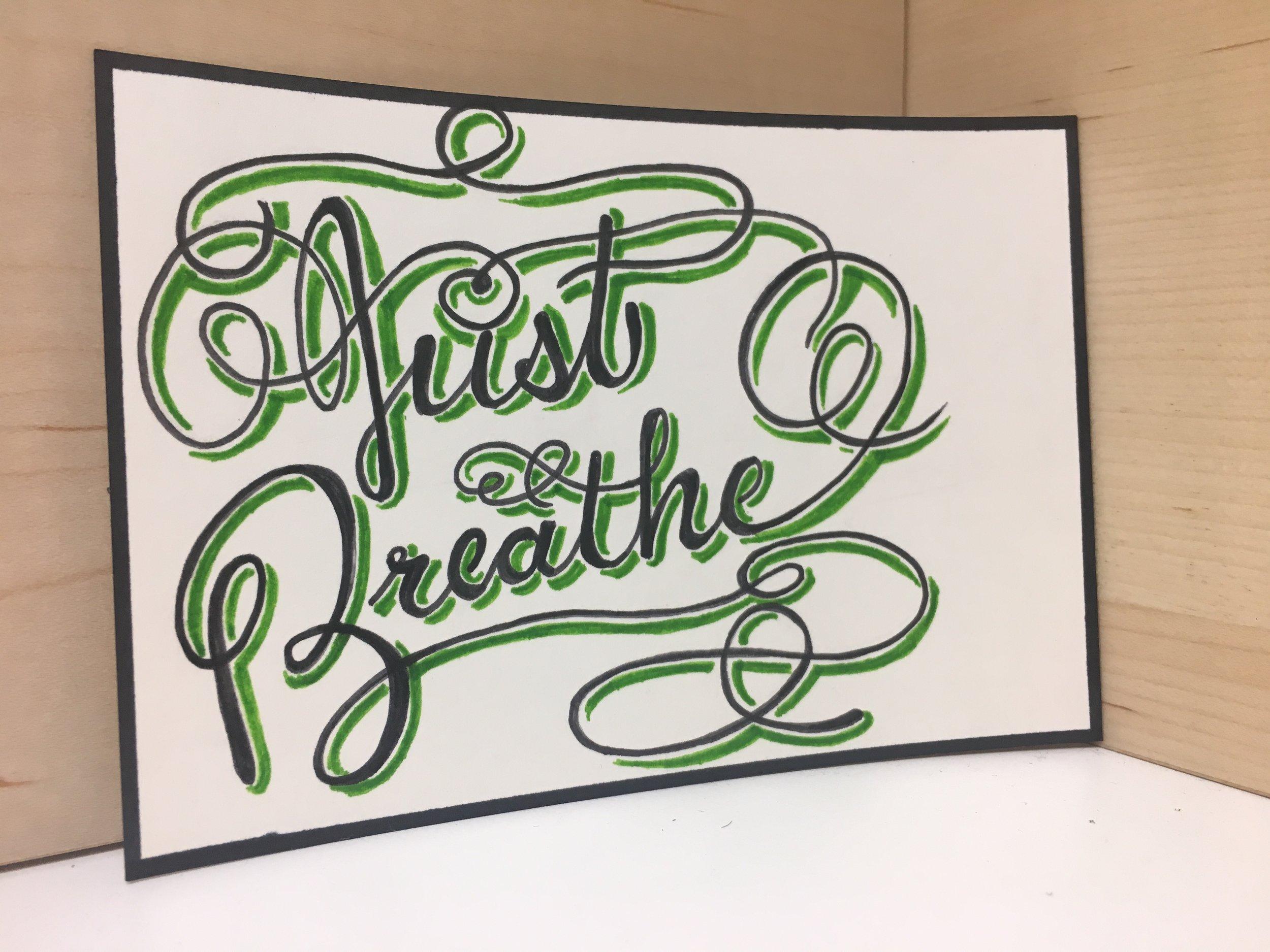 "April 9 - ""Just breathe"""