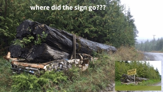 """Does anyone know what happened to the """"Be Prepared for the Unexpected"""" sign??? We love that iconic piece of logger humour & are sad to see it gone..."""