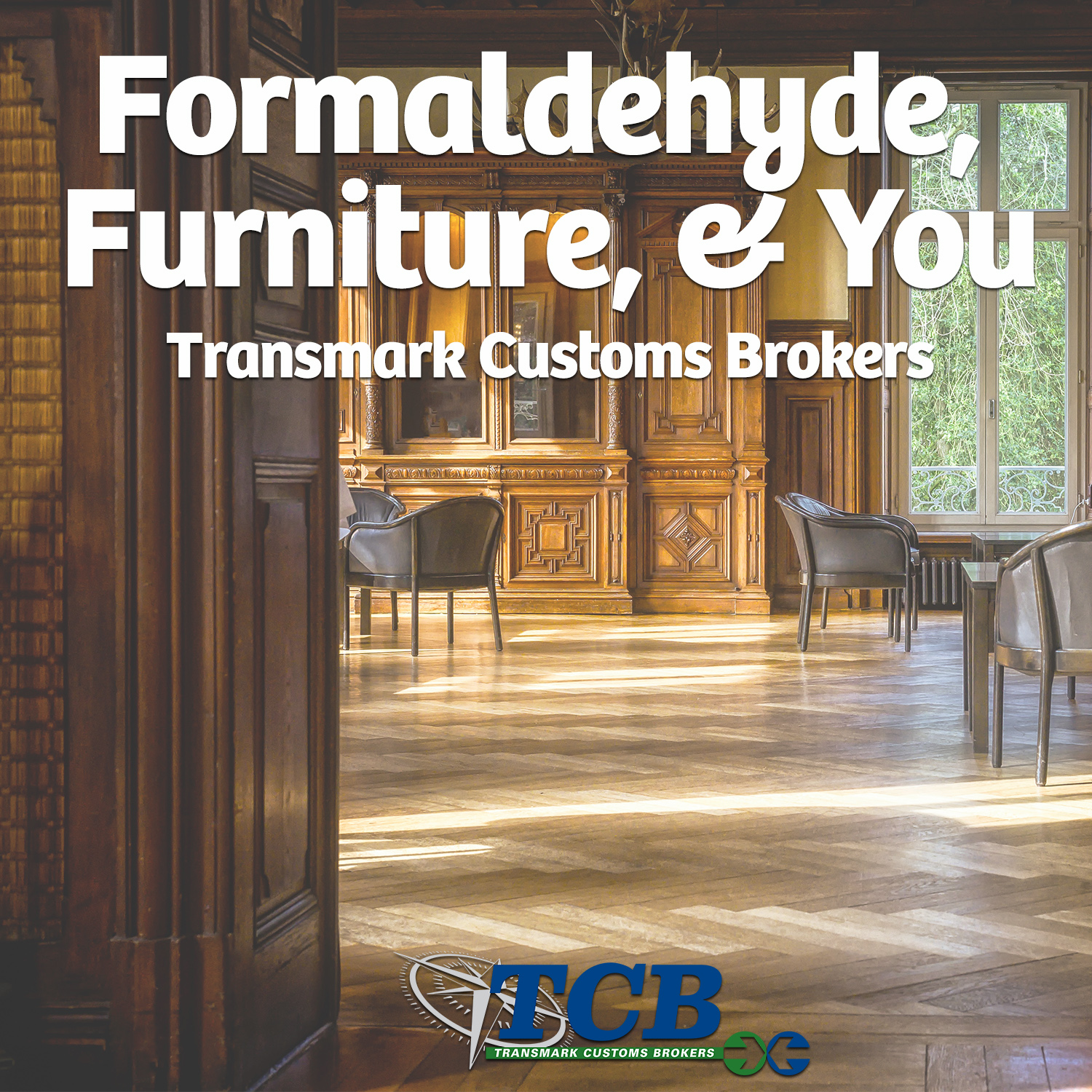 TCB Blog Formaldehyde Furniture and You.jpg