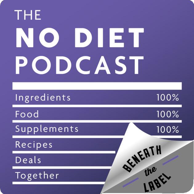 The No Diet Podcast - Botanibites & Transparency -