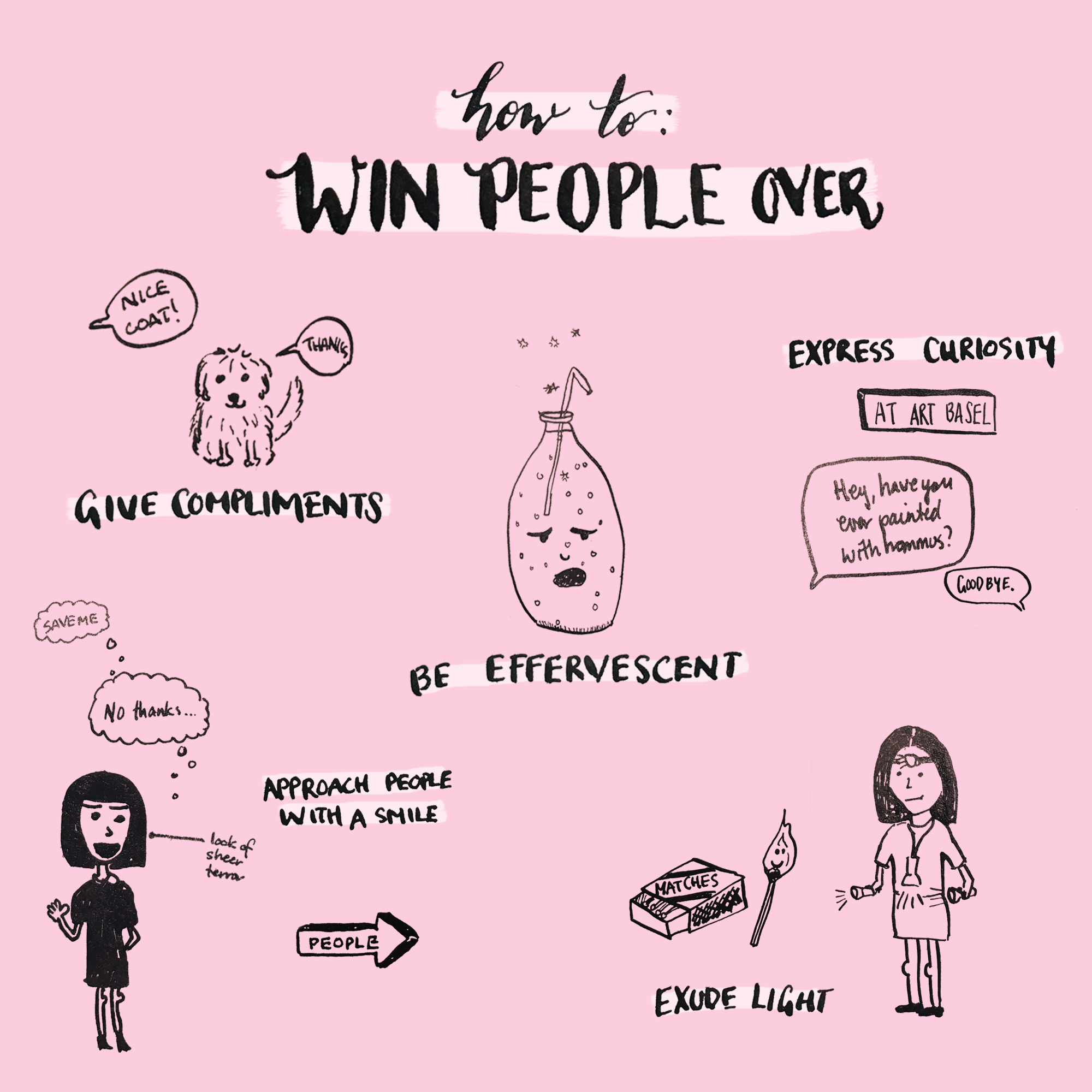 How to Win People Over