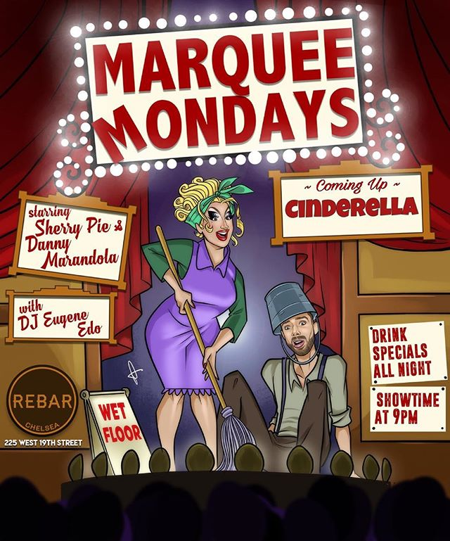"Marquee Mondays Presents ""Cinderella"" Monday April 15th 9pm #fun 💃🏻@misssherrypiexo  @dannyandanchor & Dj @djeugene_edo 💙#marqueemonday #musicals #ghost#showtunes #musicalmondays #dragqueen #dragshow  #showtime #performance #liveperformance #singing #gay #gaymen #gaylife #gaynyc #gaynightlife #gaybar #rebarchelsea #anniegetyourgun @facundo_rod @francodiluzio @mikeymanhattan @warrellsworld @tylerhasarrived @alankelly.me  @patrickcrough @bremen_fitness_"