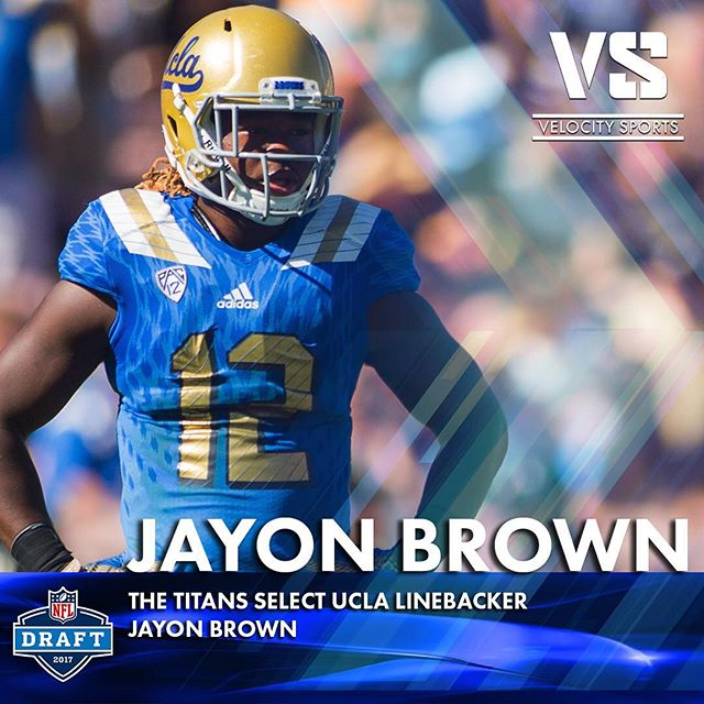 The Tennessee @Titans select UCLA linebacker @jayonbrown12, congratulations Jayon! .. .. .. #DraftDay #NFL #NFLdraft #NFLdraft2017 #Football  #Sports #VelocitySports #collegefootball #UCLABruins #UCLA #Bruins #UCLAfootball #GoBruins #NCAA #Pac12 #BruinsFootball #4sUp #8Clap #BruinsNation #Tennessee #Titans #TitanUp #TitansDraft #Smashville #standwithus #TitansCheers #TennesseeTitans #TitansNation