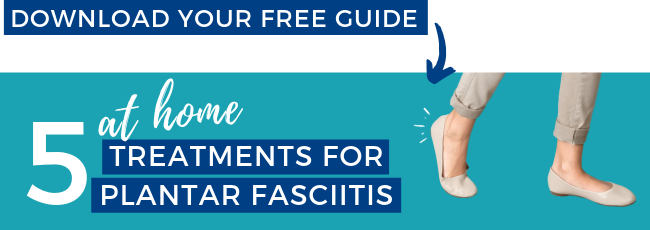 Free guide - 5 at home treatments for Plantar Fasciitis