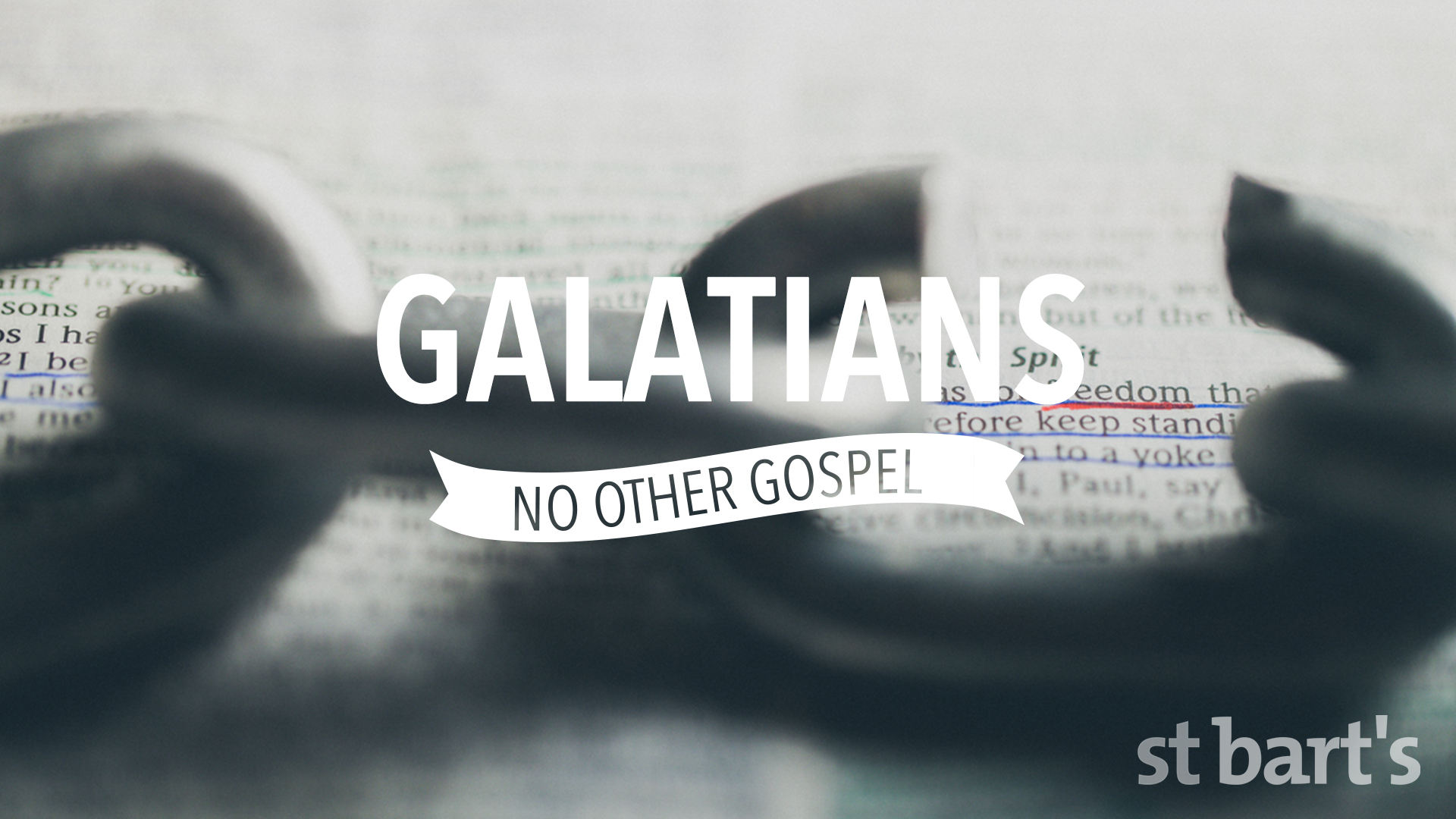 Galatians - No Other Gospel