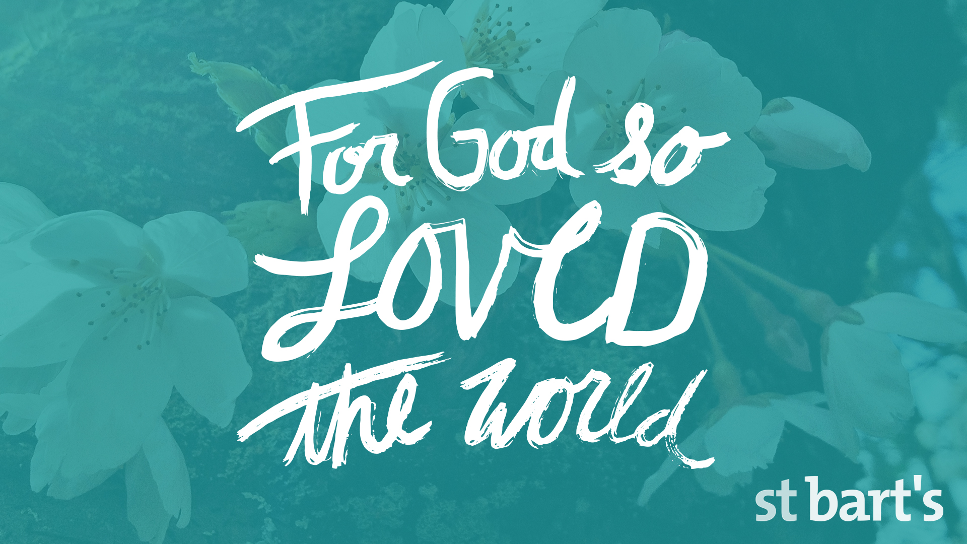For God So Loved...