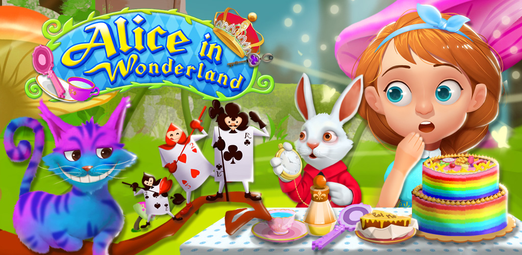 ALICE ADVENTURE IN WONDERLAND  In Alice in Wonderland, girls go on an amazing adventure through this weird wonderland and discover what interesting creatures and obstacles await! Find the right key to fit doors, help clean the Cheshire cat, prepare food for the tea party, and fix the white rabbit's watch!