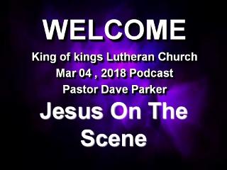 2018-0304 Jesus On The Scene (320x240).jpg
