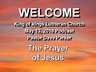2018-0513 The Prayer of Jesus.jpg