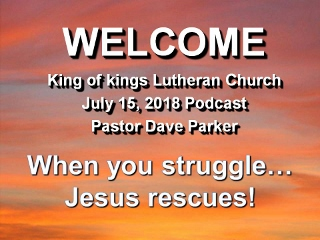 2018-0718 When you struggle....Jesus rescues.jpg