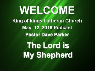 2019-0512 The Lord is My Shepherd.jpg