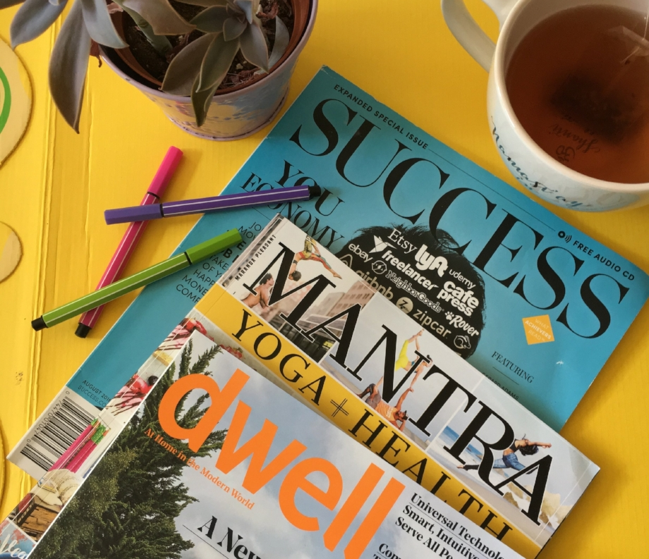 Image: Dominica Reid   I love using yoga, home improvement, and business magazine. They align most with things that I want to accomplish. Always pick magazines that align with your interests as well as goals accomplishments.