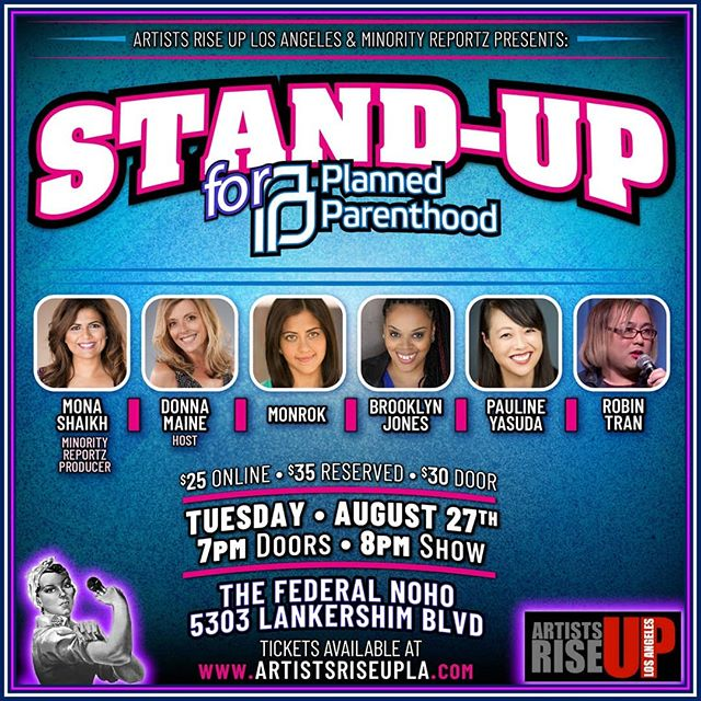TOMORROW NIGHT!  Artists Rise UP Los Angeles and Minority Reportz presents  Stand-Up for Planned Parenthood  ALL PROCEEDS TO BENEFIT  Planned Parenthood Los Angeles  BUY YOUR TICKETS NOW: 🎟LINK IN BIO🎟  Unable to attend? Won't you please consider purchasing a ticket as a donation.  Planned Parenthood is in need of support.  #nonprofit #standwithpp #standupcomedy #losangeles #healthcare #SaveTitleX #northhollywood