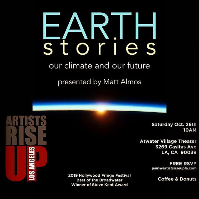 THIS SATURDAY 🌿 JOIN US FOR AN INCREDIBLY IMPORTANT EVENT 🌎  ADMISSION IS FREE 🌊  EARTH STORIES: Our Climate and Our Future  In March 2019, Matt Almos (co-founder of Burglars of Hamm) attended the leadership training symposium for the Climate Reality Project, founded by Al Gore. In this workshop tailored for the LA creative community, he'll share what he learned about the crisis and the potential solutions.  An impactful performance not to be missed!  RSVP today as reservations are limited. jenn@artistsriseupla.com  #artistsriseupla #nonprofit #latheatre #GlobalWarming #ClimateChangeIsReal #Climate #nature #earth