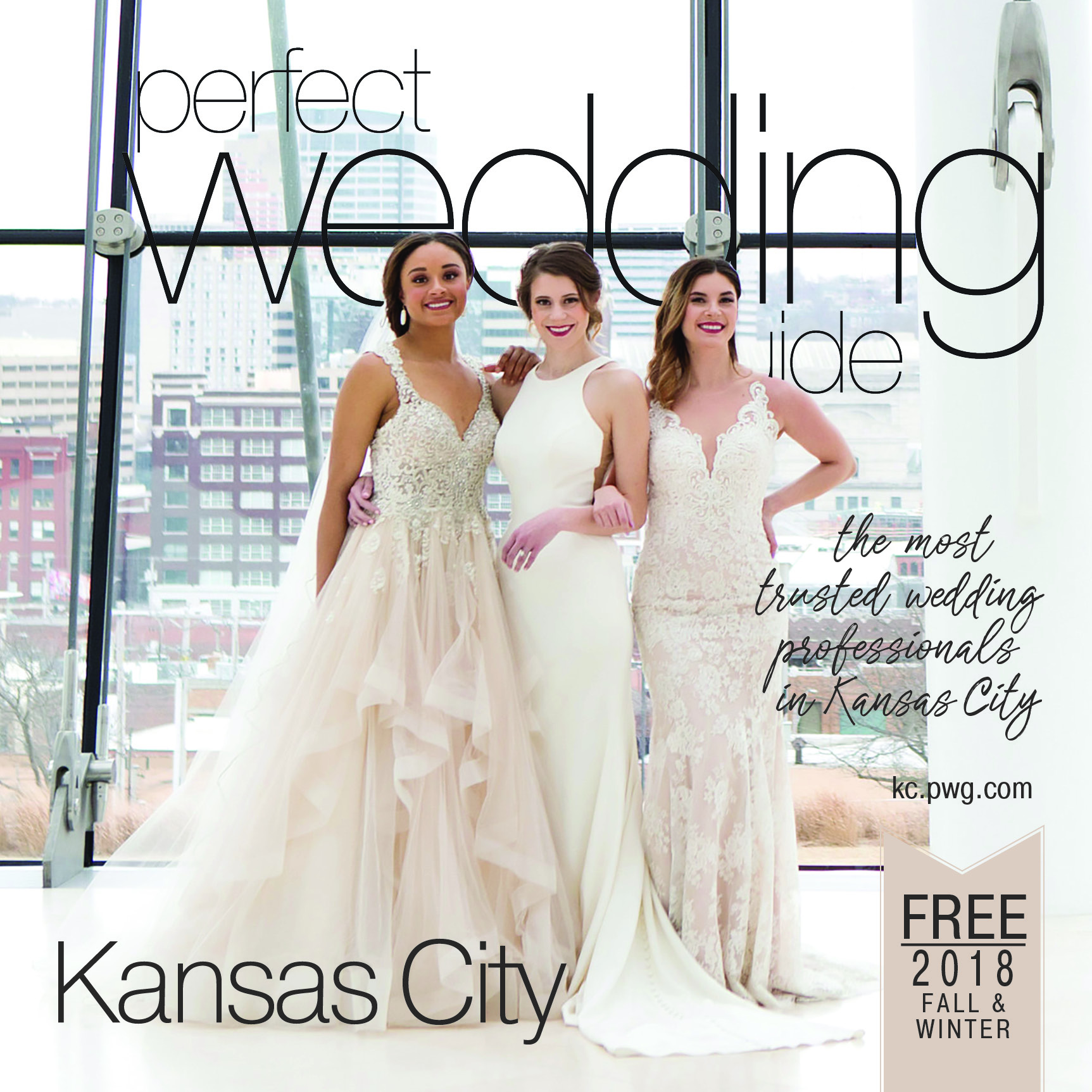 FALL-WINTER 2018 ISSUE KANSAS CITY PERFECT WEDDING GUIDE CREATIVE DIRECTOR