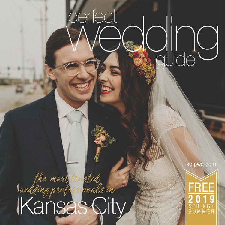 SPRING-SUMMER 2019 ISSUE KANSAS CITY PERFECT WEDDING GUIDE CREATIVE DIRECTOR