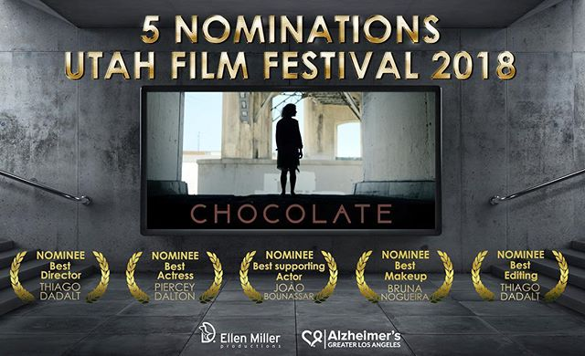5 nominations at #UtahFilmFestival 2018, April 5th to 7th. Congratulations team #Chocolate  #bestdirector #bestactress #bestsupportingactor #bestmakeup #bestediting #alzheimers #homeless #filmaking