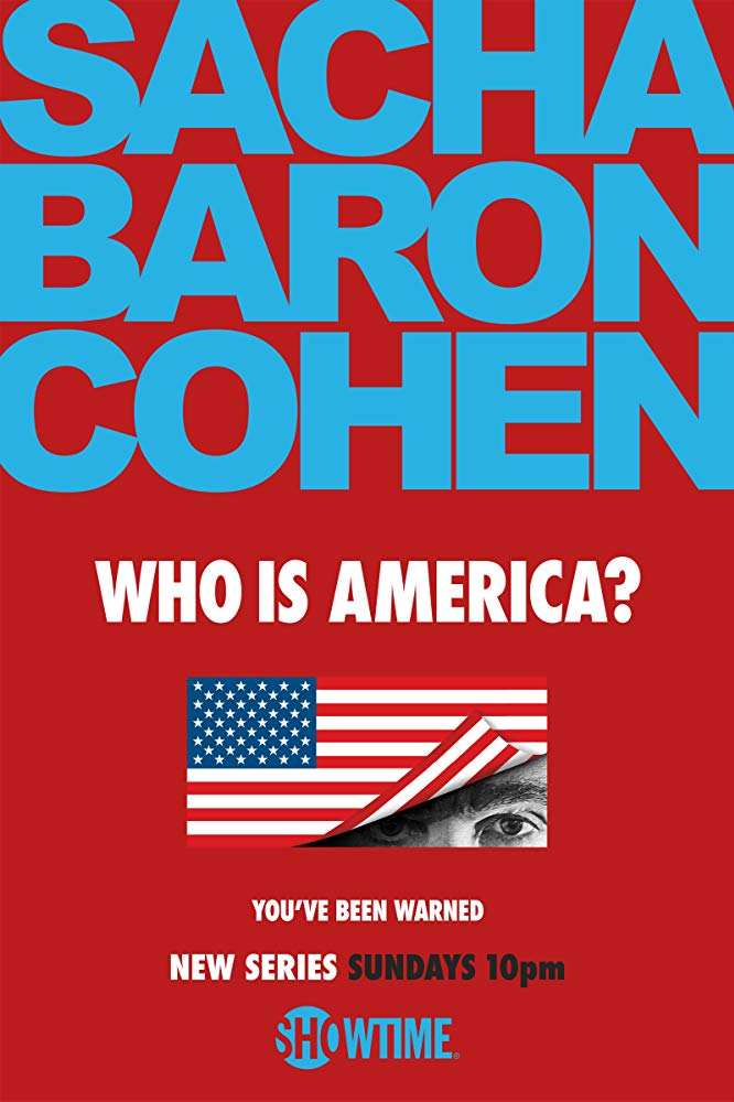 Pop Disciple Who is America? Sacha Baron Cohen Showtime Erran Baron Cohen