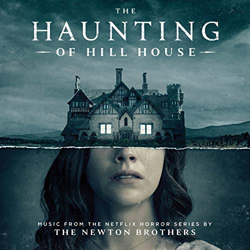 Pop Disciple PopDisciple Soundtrack OST Score Film Music New Releases The Haunting of Hill House Netflix The Newton Brothers Andy Grush Taylor Stewart