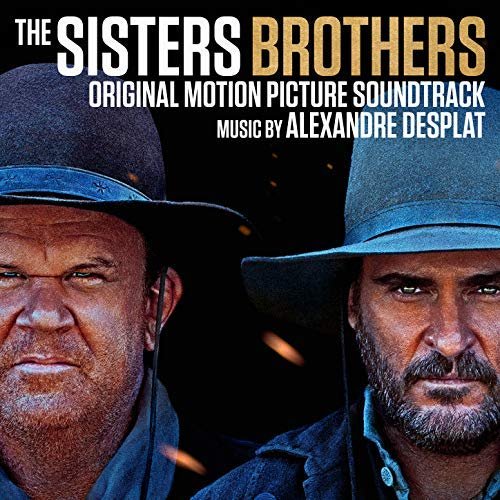 Pop Disciple PopDisciple Soundtrack OST Score Film Music New Releases The Sisters Brothers Alexandre Desplat