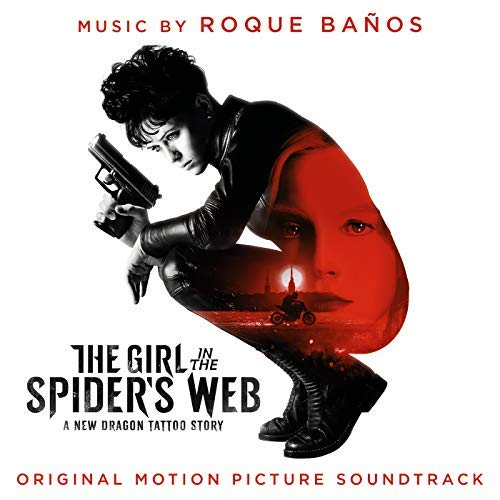 Pop Disciple PopDisciple Soundtrack OST Score Film Music New Releases The Girl in the Spider's Web Roque Baños