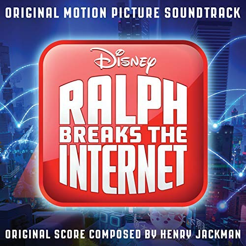 Pop Disciple PopDisciple Soundtrack OST Score Film Music New Releases Ralph Breaks The Internet Henry Jackman