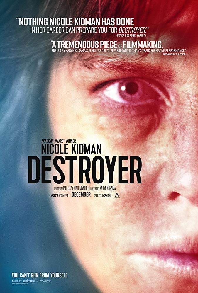 Pop Disciple Now Watching Music Supervision Film Music Soundtrack Composer Music Supervisor Destroyer Karyn Kusama Theodore Shapiro Randall Poster