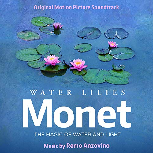 Pop Disciple PopDisciple Soundtrack OST Score Film Music New Releases Water Lilies of Monet The Magic of Water and Light Remo Anzovino