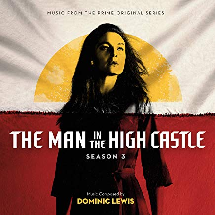 Pop Disciple PopDisciple Soundtrack OST Score Film Music New Releases The Man in the High Castle Dominic Lewis